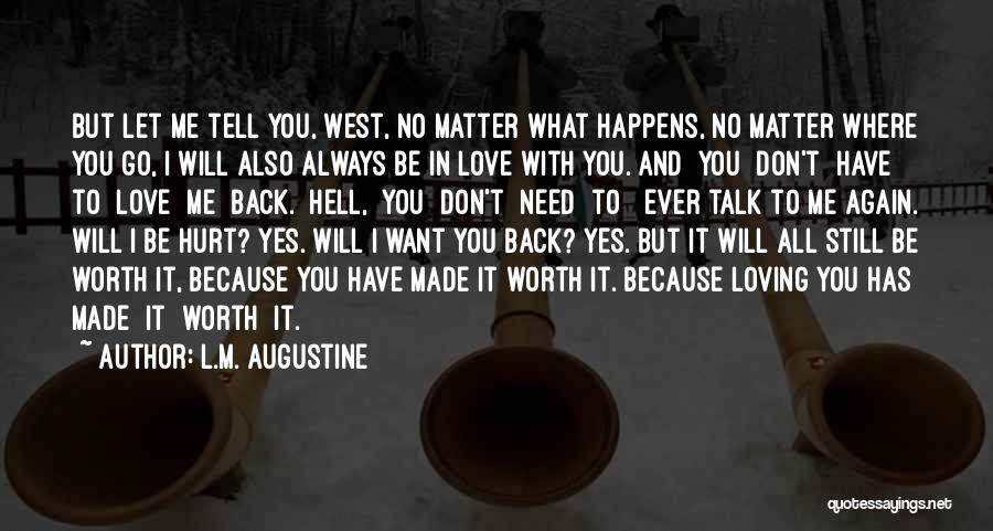 Let Me Love You Again Quotes By L.M. Augustine