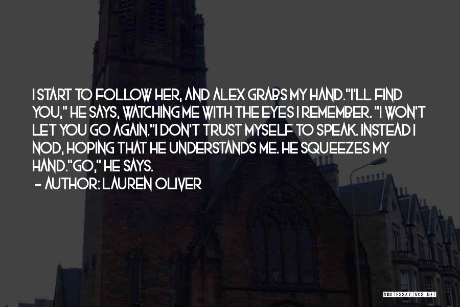 Let Me Love You Again Quotes By Lauren Oliver