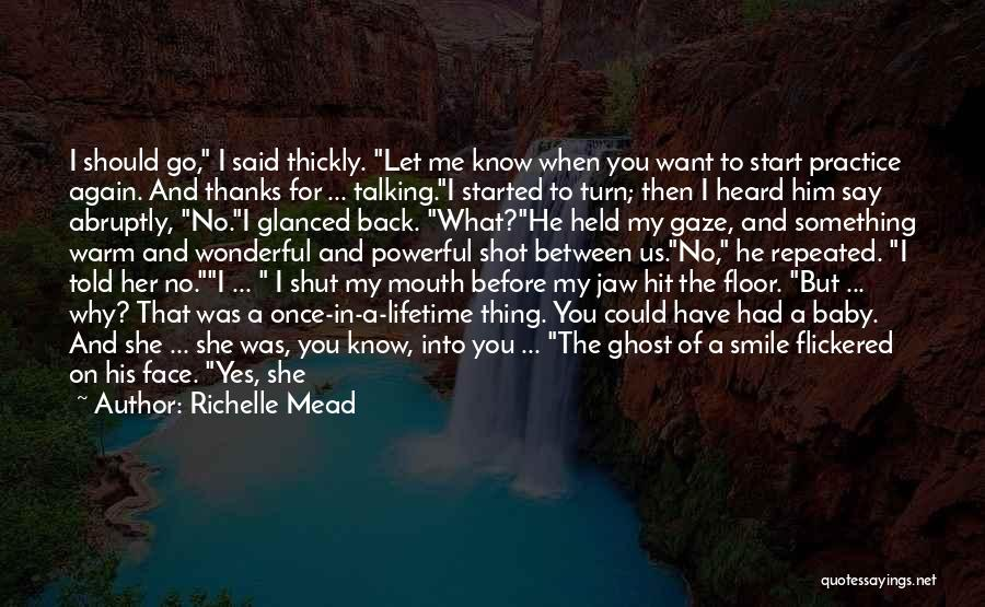 Let Me Love You Again Quotes By Richelle Mead