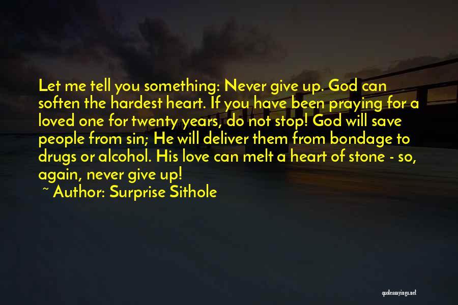 Let Me Love You Again Quotes By Surprise Sithole