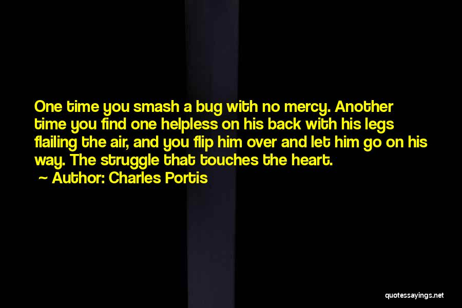 Let No One Quotes By Charles Portis
