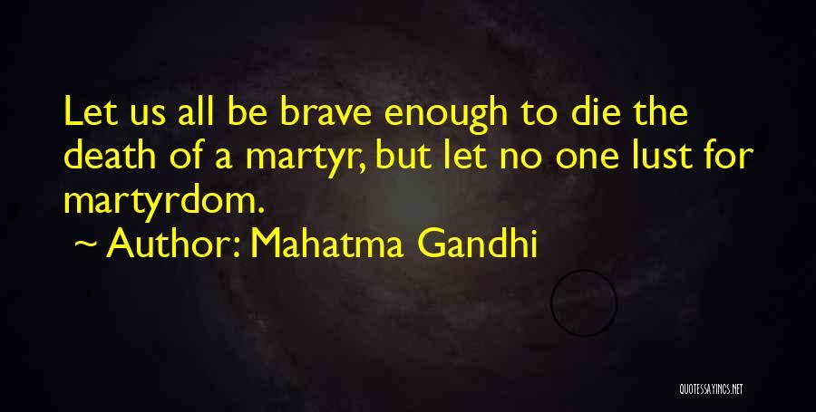 Let No One Quotes By Mahatma Gandhi