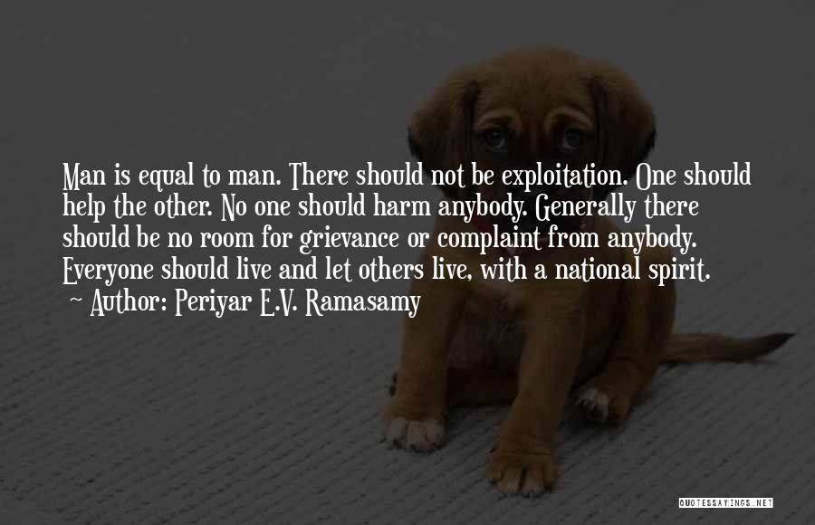 Let No One Quotes By Periyar E.V. Ramasamy