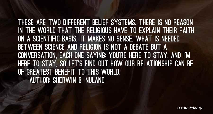 Let No One Quotes By Sherwin B. Nuland