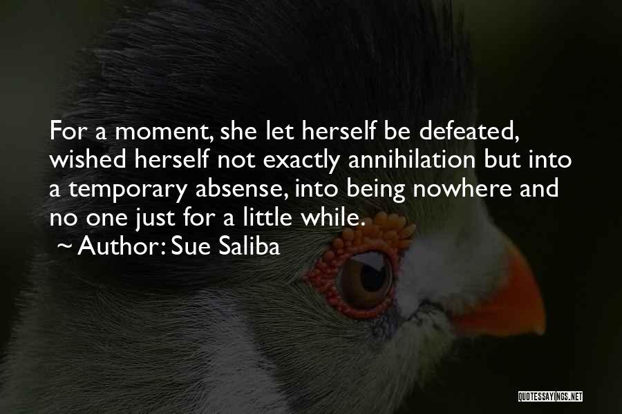 Let No One Quotes By Sue Saliba
