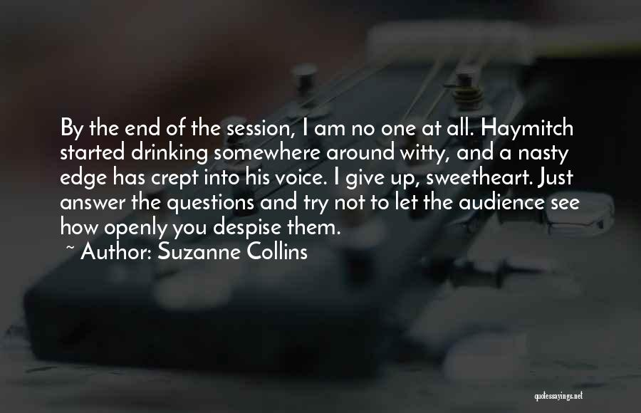 Let No One Quotes By Suzanne Collins