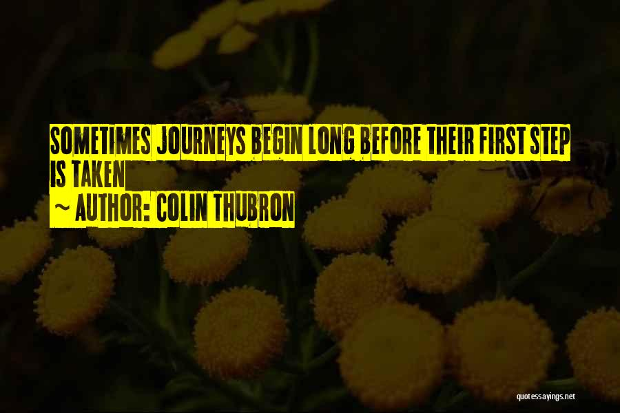 Let The Journey Begin Quotes By Colin Thubron