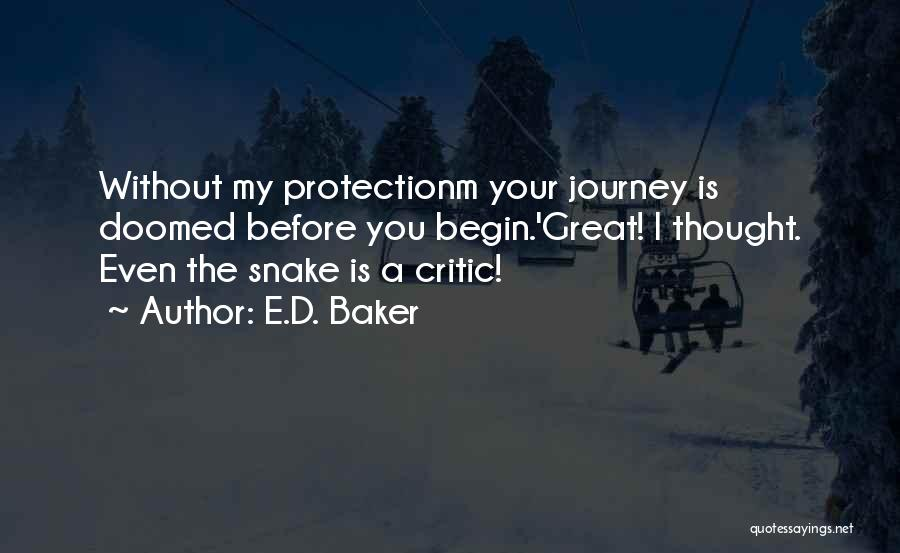 Let The Journey Begin Quotes By E.D. Baker