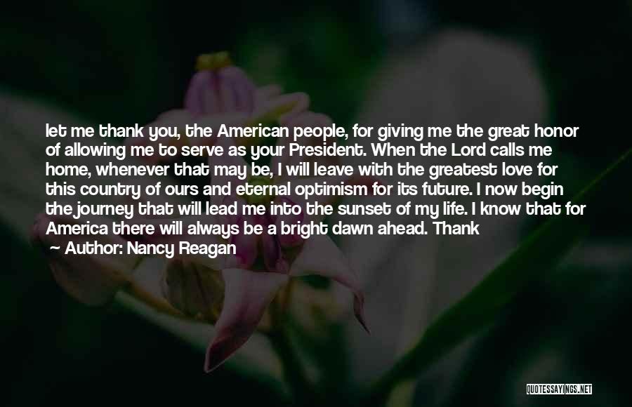 Let The Journey Begin Quotes By Nancy Reagan