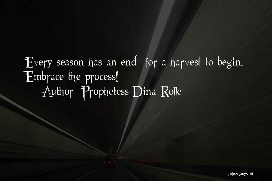 Let The Journey Begin Quotes By Prophetess Dina Rolle