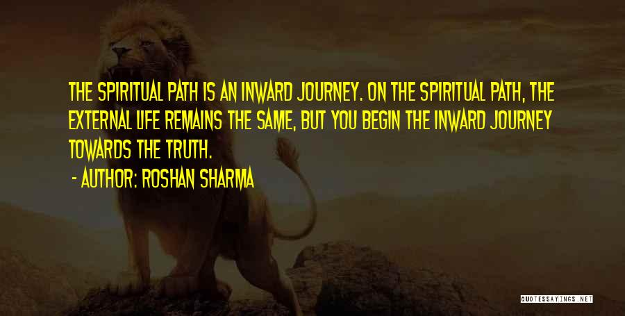 Let The Journey Begin Quotes By Roshan Sharma