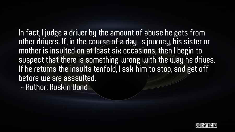 Let The Journey Begin Quotes By Ruskin Bond