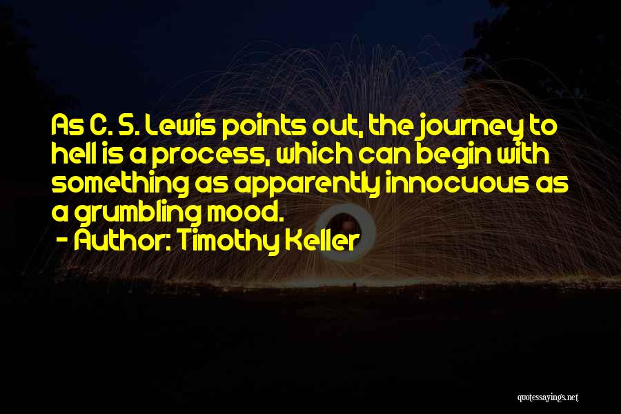 Let The Journey Begin Quotes By Timothy Keller