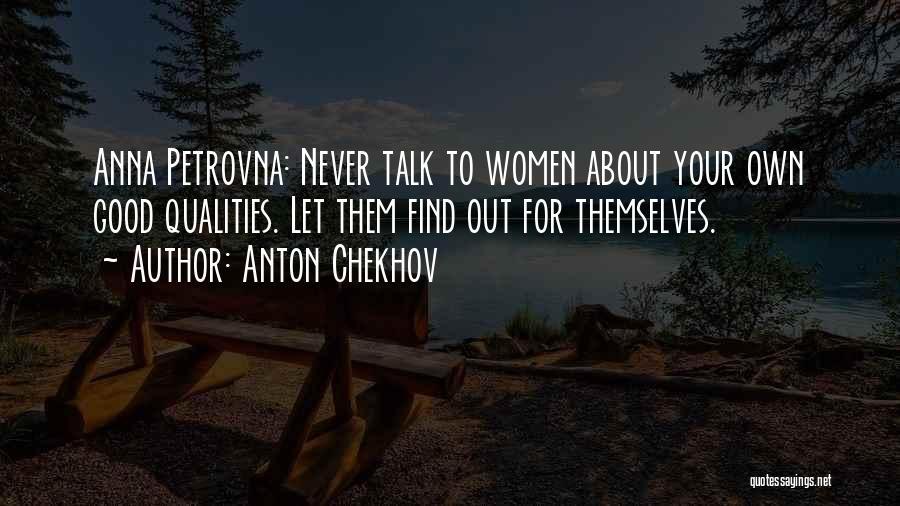 Let Them Talk Quotes By Anton Chekhov