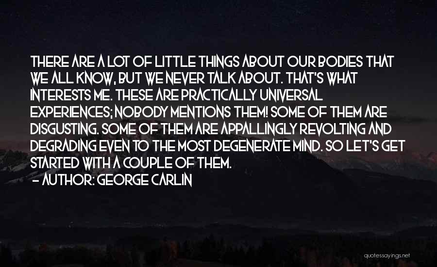 Let Them Talk Quotes By George Carlin