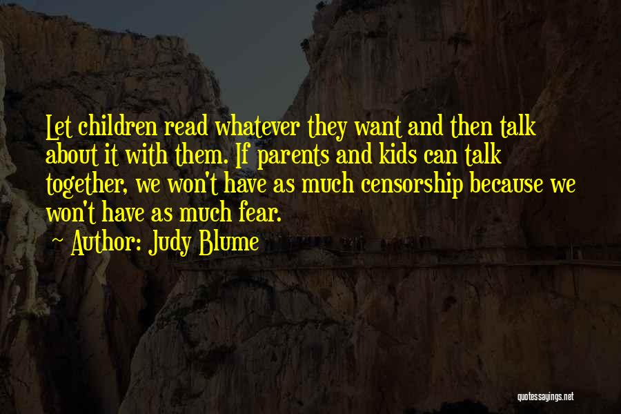 Let Them Talk Quotes By Judy Blume