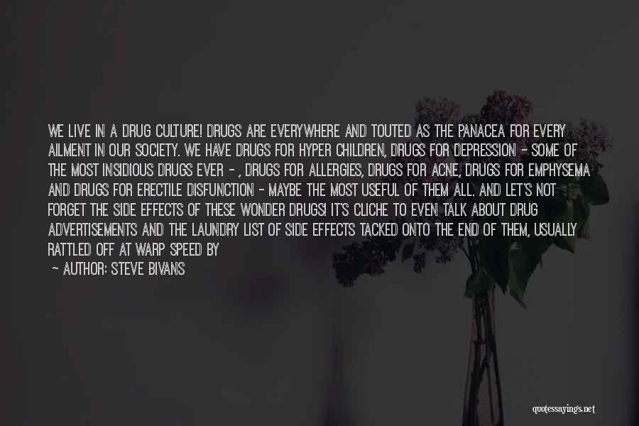Let Them Talk Quotes By Steve Bivans