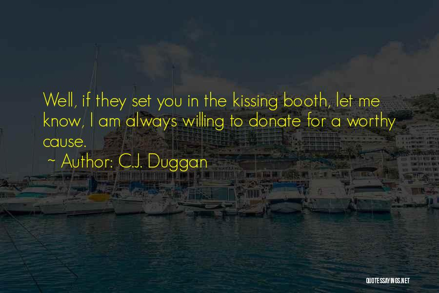 Let's Donate Quotes By C.J. Duggan