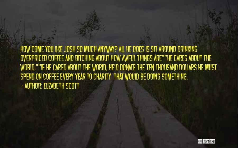 Let's Donate Quotes By Elizabeth Scott
