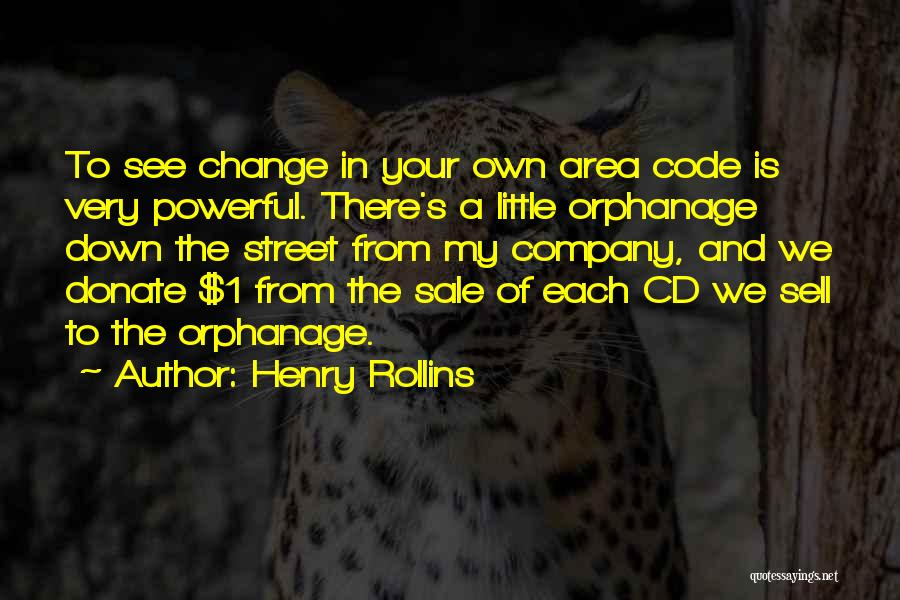 Let's Donate Quotes By Henry Rollins