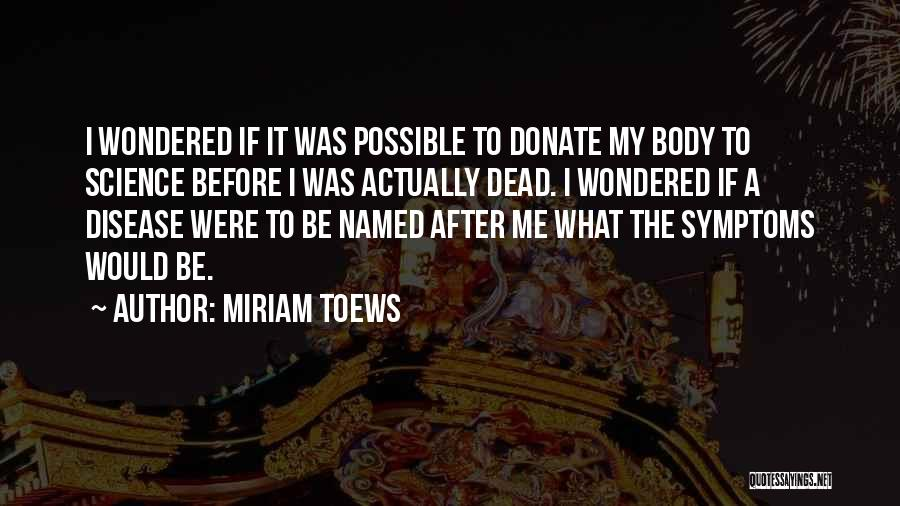 Let's Donate Quotes By Miriam Toews