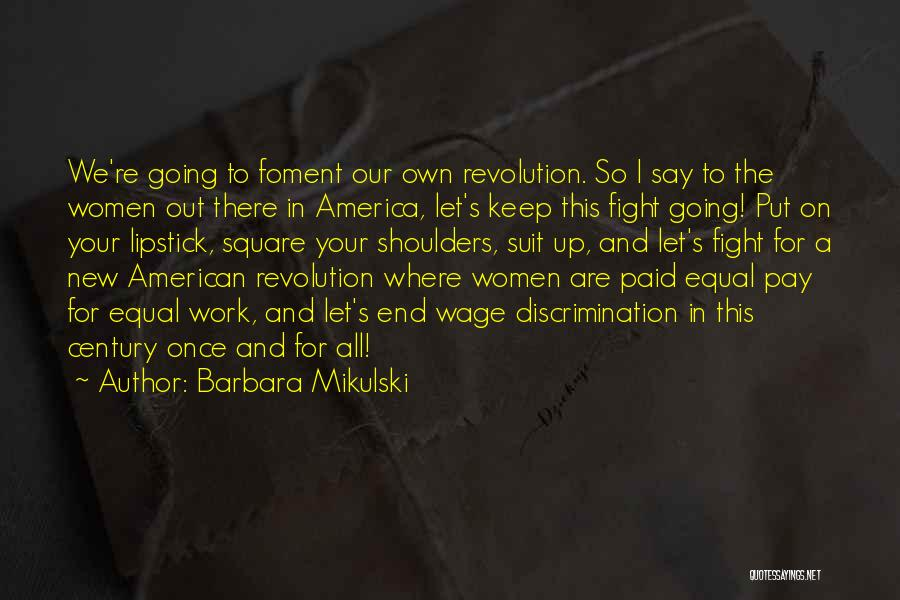 Let's End This Quotes By Barbara Mikulski