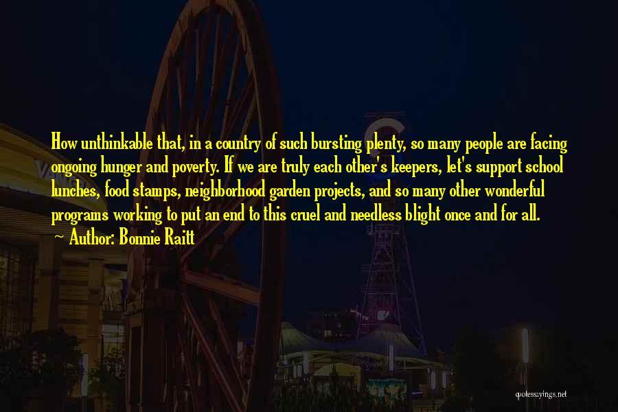 Let's End This Quotes By Bonnie Raitt
