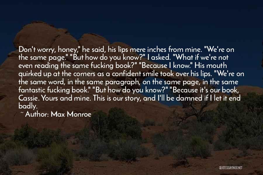 Let's End This Quotes By Max Monroe