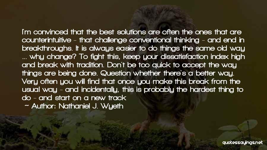 Let's End This Quotes By Nathaniel J. Wyeth