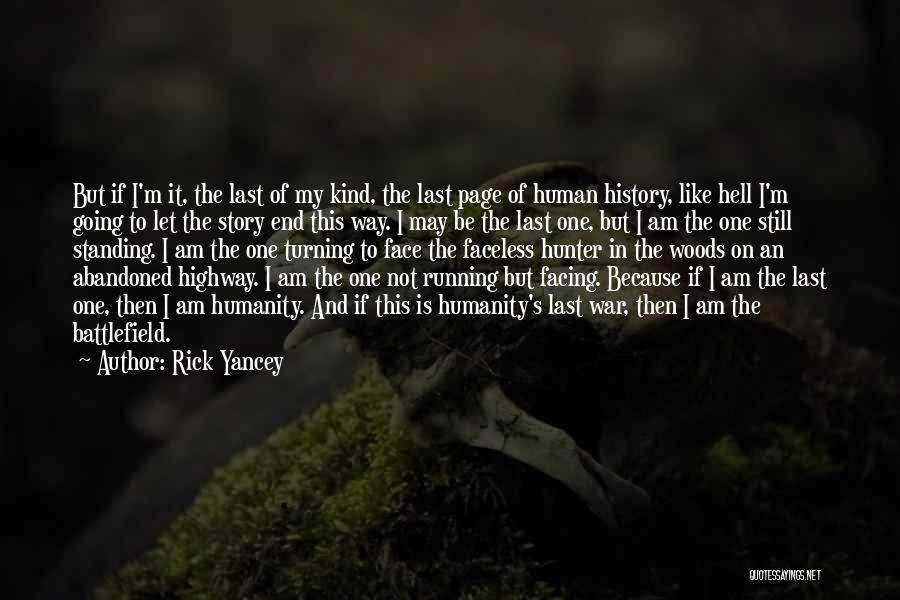 Let's End This Quotes By Rick Yancey