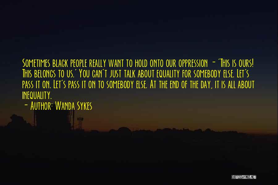 Let's End This Quotes By Wanda Sykes