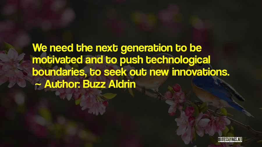 Let's Get Motivated Quotes By Buzz Aldrin
