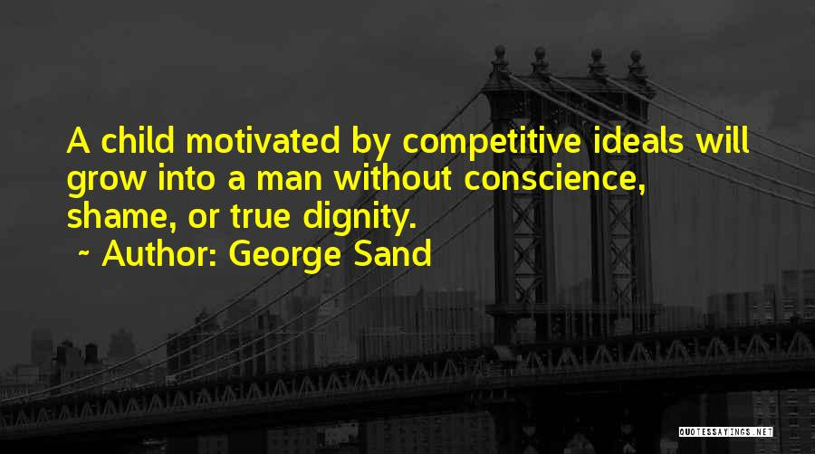 Let's Get Motivated Quotes By George Sand