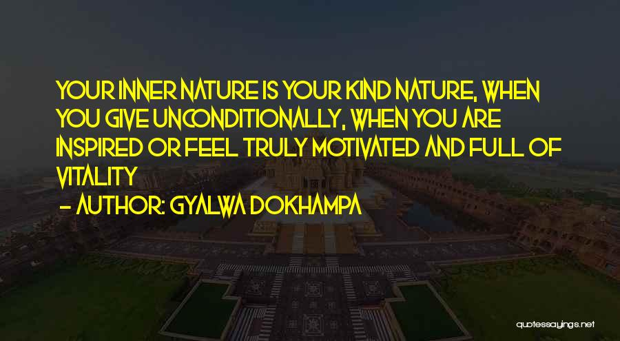 Let's Get Motivated Quotes By Gyalwa Dokhampa