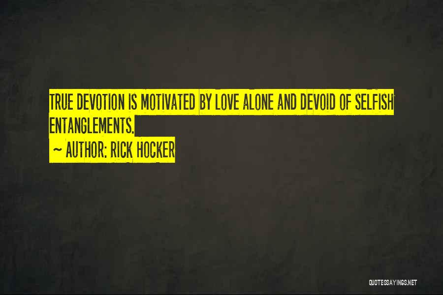 Let's Get Motivated Quotes By Rick Hocker