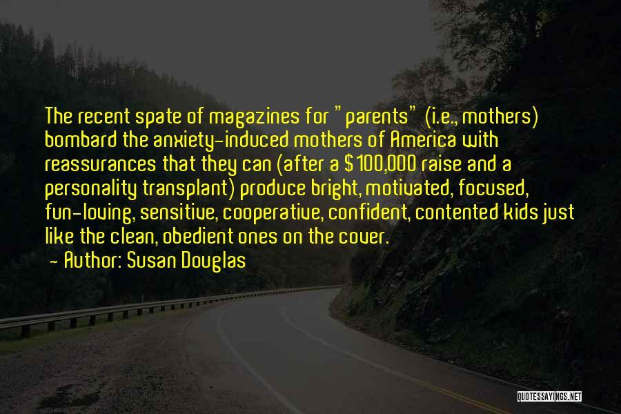 Let's Get Motivated Quotes By Susan Douglas