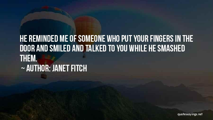 Let's Get Smashed Quotes By Janet Fitch