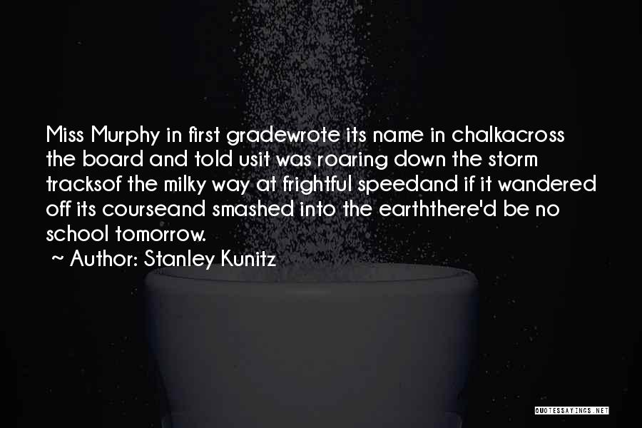Let's Get Smashed Quotes By Stanley Kunitz
