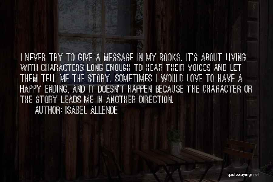 Let's Give It A Try Quotes By Isabel Allende
