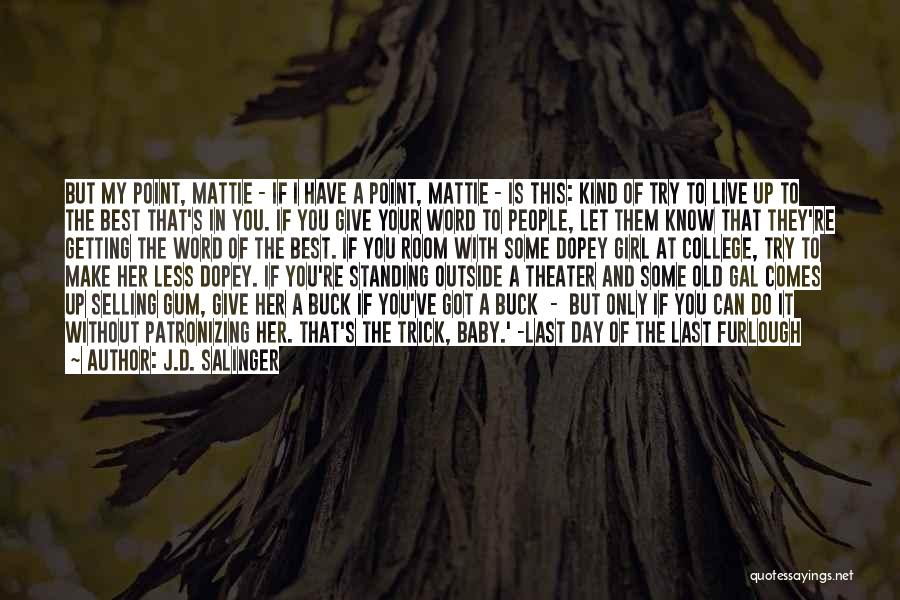 Let's Give It A Try Quotes By J.D. Salinger