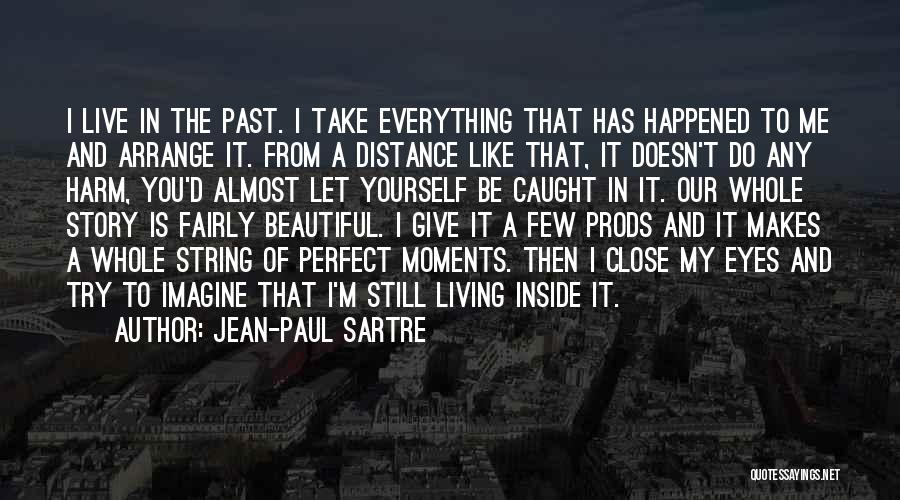 Let's Give It A Try Quotes By Jean-Paul Sartre