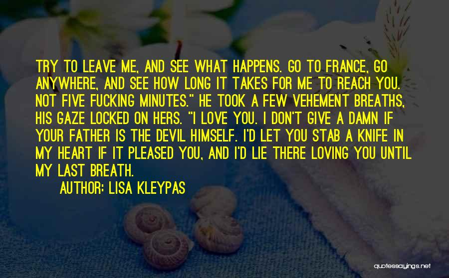 Let's Give It A Try Quotes By Lisa Kleypas