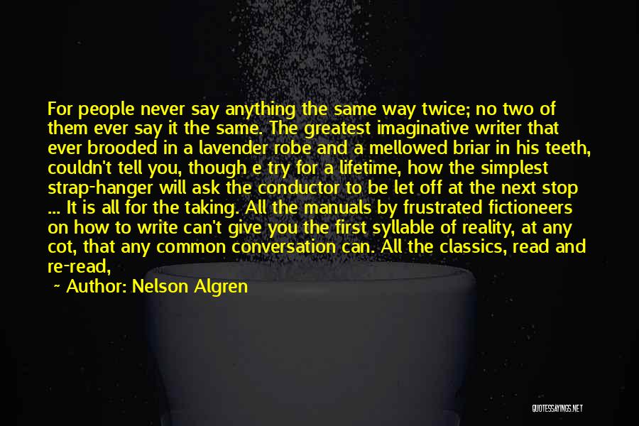 Let's Give It A Try Quotes By Nelson Algren