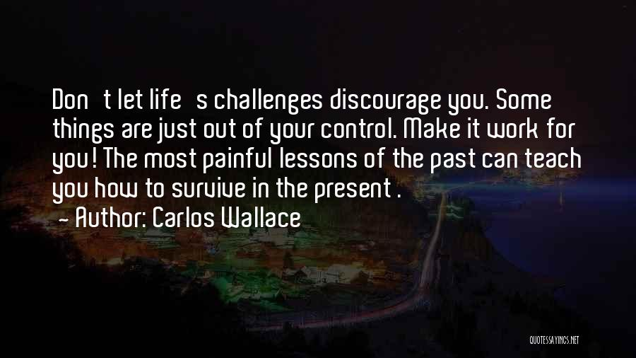 Let's Make Out Quotes By Carlos Wallace