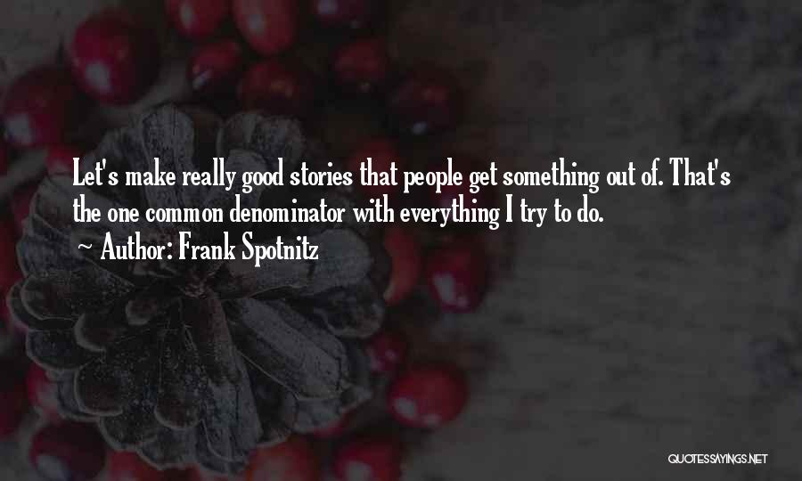 Let's Make Out Quotes By Frank Spotnitz