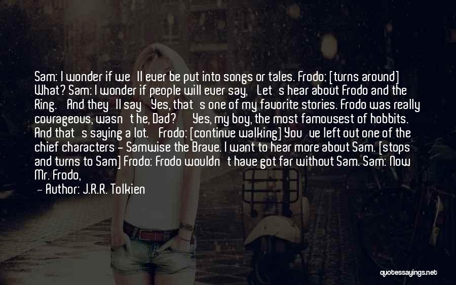 Let's Make Out Quotes By J.R.R. Tolkien