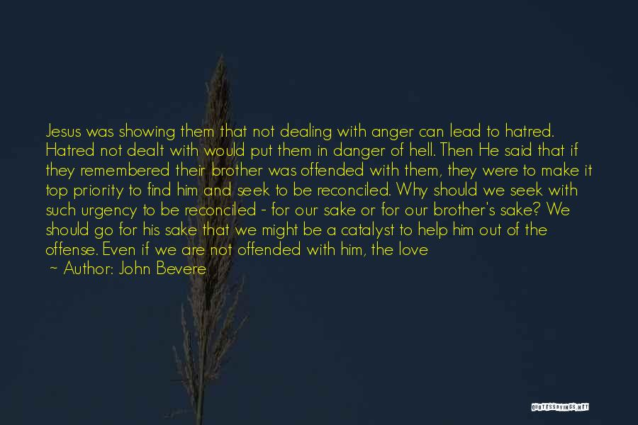 Let's Make Out Quotes By John Bevere