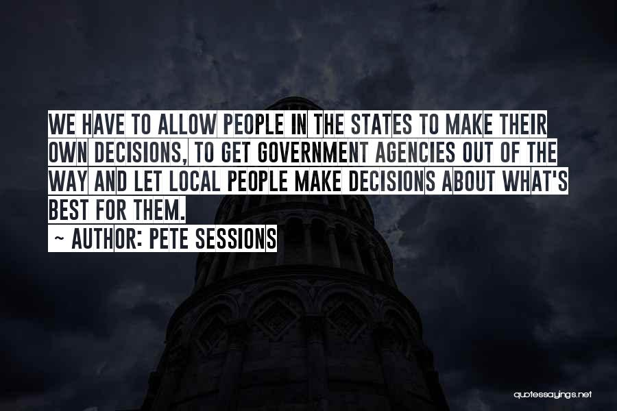 Let's Make Out Quotes By Pete Sessions