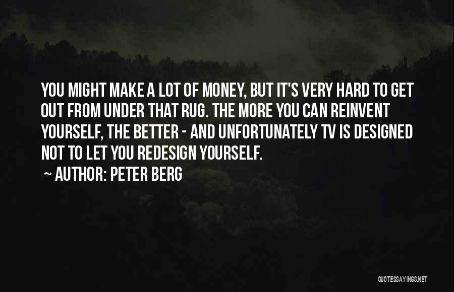 Let's Make Out Quotes By Peter Berg