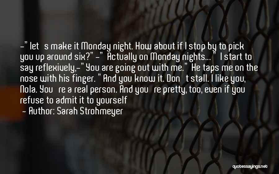 Let's Make Out Quotes By Sarah Strohmeyer